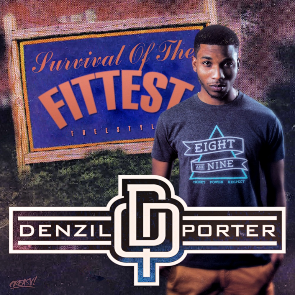Denzil porter survival of the fittest